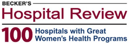Becker's Hospital Review Top 100 Hospitals with Great Women's Health Programs