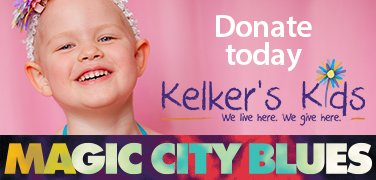 Kelkers Kids & Magic City Blues Donate Now